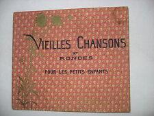 VTG 1931 VIEILLES CHANSONS ET RONDES POUR LE PETITS ENFANTS French Lullaby Book