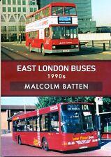 EAST LONDON BUSES 1990s In Colour Transport,Docklands,RM,T,Lynx,LR,LN,Dart