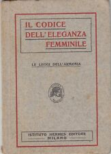 Il codice dell'eleganza femminile, Istituto Hermes, manuale, Biblioteca Hermes