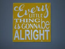 Every Little Thing is Gonna Be Alright Bob Marley Encourage Graduation Sign Gift