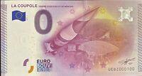 BILLET 0  EURO LA COUPOLE CENTRE D'HISTOIRE   FRANCE  2015  NUMERO 100