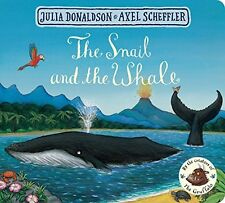 The Snail & the Whale Board Book Childrens Story Picture Adventure Kids 2 to 5