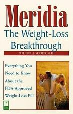 Meridia: The Weight-Loss Breakthrough : Everything You Need to Know About the FD