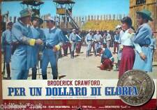 fotobusta 1967 PER UN DOLLARO DI GLORIA-Broderick Crawford-spaghetti western- 4