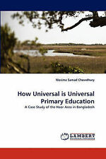 How Universal is Universal Primary Education: A Case Study of the Haor Area in B