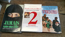 Lot de 3 livres de Betty Mahmoody Jamais sans ma fille tomes 1 & 2 - vendues !