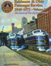 Baltimore & Ohio Passenger Service: Route of the Capitol Limited (Baltimore & Oh