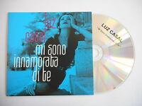 LUZ CASAL  : MI SONO INNAMORATA DI TE [ PROMO CD SINGLE ] ~ PORT GRATUIT !