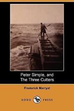 Peter Simple, and the Three Cutters by Frederick Marryat (2007, Paperback)