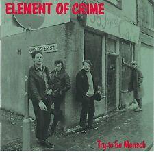 Element of Crime - Try tobe Mensch RARE orig CD