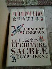 CHAMPOLLION PRINCIPES GÉNÉRAUX ECRITURE SACRÉE EGYPTIENNE, ED. INSTITUT ORIENT