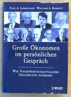Große Ökonomen im persönlichen Gespräch -  Samuelson/Barnett (Zustand sehr gut)