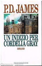 UN INDIZIO PER CORDELLA GRAY di P. D. JAMES  - Libro