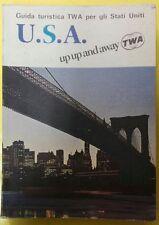 guida turistica TWA per gli Stati Uniti U.S.A. up up and away edizione 1968