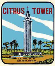Citrus Tower  -  Clermont, Florida   Vintage 1950's-Style  Travel Decal/Sticker