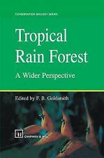 USED (GD) Tropical Rain Forest: A Wider Perspective (Conservation Biology)