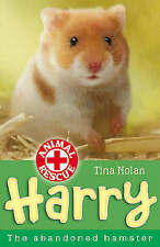 Harry: The Abandoned Hamster by Tina Nolan (Paperback, 2008)