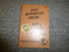 Caterpillar Cat D312 Automotive Engine Parts Catalog Manual S/N 1N6001-1N6020