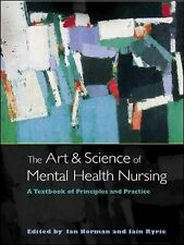 The Art and Science of Mental Health Nursing: A Textbook of Principles by...