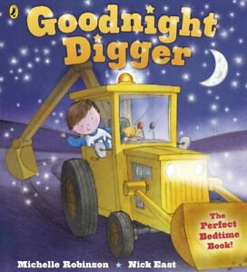 Goodnight Digger (Blackie Picture Book) by Robinson, Michelle Book The Cheap