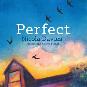 Perfect Hardcover – Picture Book, 20 May 2016 by Nicola Davies (Author)
