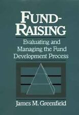 Fund-Raising: Evaluating and Managing the Fund Development Process (No-ExLibrary