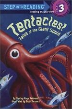 Tentacles!: Tales of the Giant Squid: By Redmond, Shirley Raye