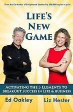 Life's New Game: Activating the 5 Elements to BreakOut Success in Life & Busines
