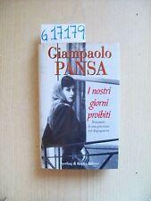 G. PANSA - I NOSTRI GIORNI PROIBITI - SPERLING & KUPFER EDITORI - 1996