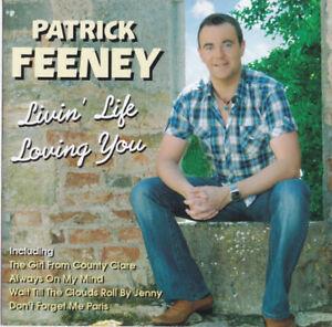 PATRICK FEENEY ~ Livin' Life Loving You ~ *LIKE NEW* (2010 CD)
