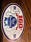 """Very Rare PBR Pabst Blue Ribbon Beer 160th Anniversary Oval Sticker 6""""X4"""""""