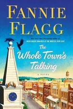 The Whole Town's Talking by Fannie Flagg - HARDCOVER - BRAND NEW!