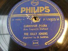 "10"" / 78 RPM - THE JOLLY JOKERS - Carrousel / Frivolette - PHILIPS - P 19005 H"