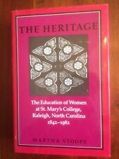 Education of Women at St. Mary's College, Raleigh, North Carolina, 1842-1982 1st