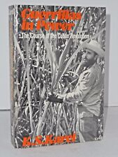 Guerrillas in Power   The Course of the Cuban Revolution by K.S. Karel