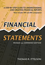 Financial Statements: A Step-by-Step Guide to Understanding and Creating Financi