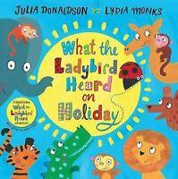 What The Ladybird Heard On Vacaciones por Julia Donaldson