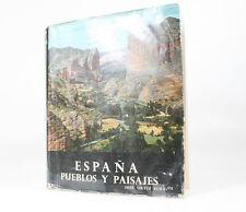 SIGNED 1959 SEVENTH EDITION OF ESPANA PUEBLOS Y PAISAJES BY JOSE ORTIZ ECHAGUE