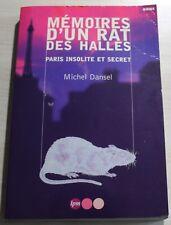 ENVOI Auteur : Michel Dansel / Mémoires d'un rat des halles PARIS / EO 2001
