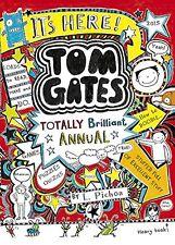 The Brilliant World of Tom Gates Annual:Tom Gates By Pichon Liz