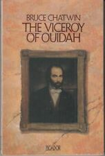 The Viceroy Of Ouidah : Bruce Chatwin