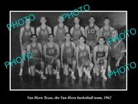 OLD LARGE HISTORIC PHOTO OF VAN HORN TEXAS, THE VAN HORN BASKETBALL TEAM 1962