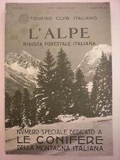 SILVICULTURA-L'ALPE RIVISTA FORESTALE ITALIANA ANNO XVII 1931 NUMERI DA 1 A 12