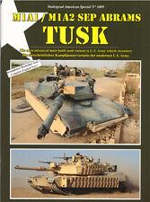 TANKOGRAD 3009 M1A1/M1A2 SEP ABRAMS TUSK THE MOST ADVANCED MAIN BATTLE TANK VARI