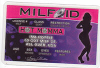 MILF / Hot Momma ID for Cougars Identification ID card Drivers License