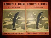 UMILIATI E OFFESI  Fedor Dostoevskj Edizione Integrale Vallecchi  1946