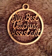 Wooden My Best Teaching Assistant Bauble Mdf Christmas Decoration Gift Blank