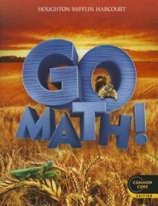 GO MATH! GRADE 2 Student COMMON CORE EDITION Unused but has Back Water Wrinkle
