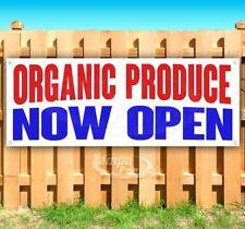 ORGANIC PRODUCE NOW OPEN Advertising Vinyl Banner Flag Sign Many Sizes