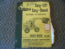 Old Vintage 1961 Pettibone Cary-Lift Cary-Shovel Super 20 Ser Parts Book PB-669
